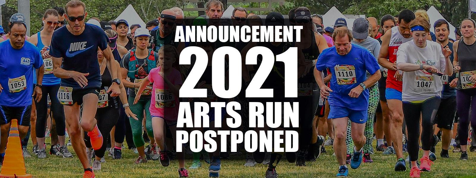 2021 ARTS RUN POSTPONED